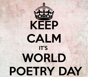 Click this picture if you want MORE info on WORLD POETRY DAY