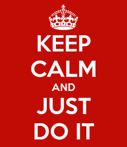keep-calm-and-just-do-it-1660